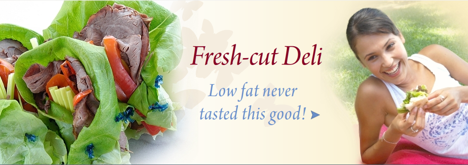 Fresh Cut Deli Products | Thin 'n Trim