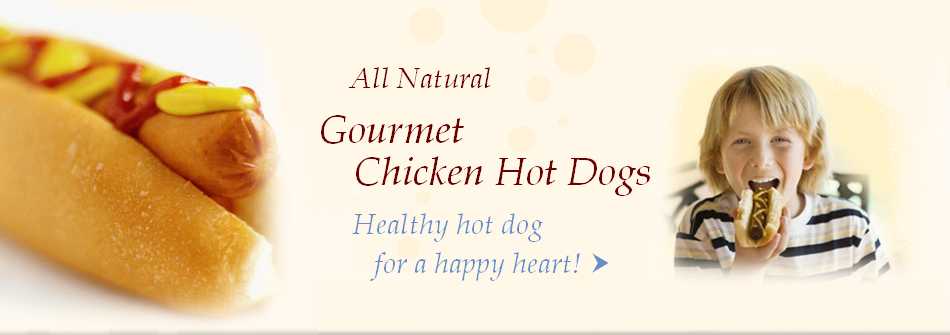 All Natural Gourmet Chicken Hot Dog Products | Thin 'n Trim