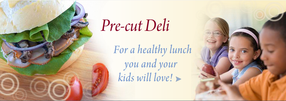 Pre-Cut Deli  Products | Thin 'n Trim