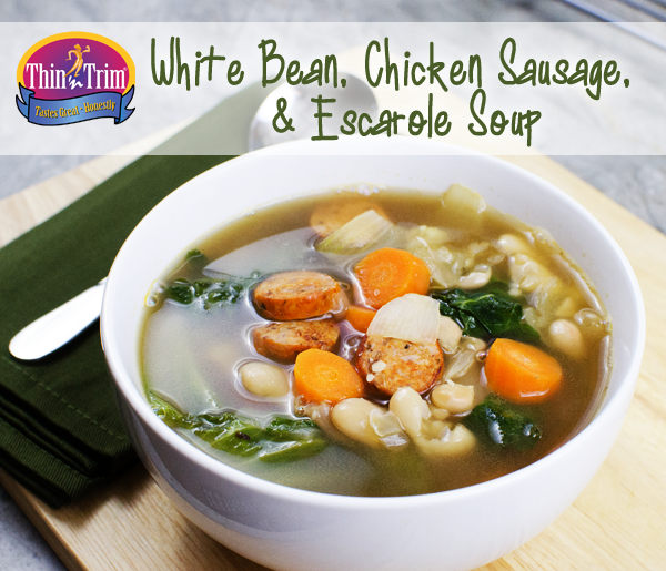 White Bean, Chicken Sausage, & Escarole Soup ? Thin 'n Trim